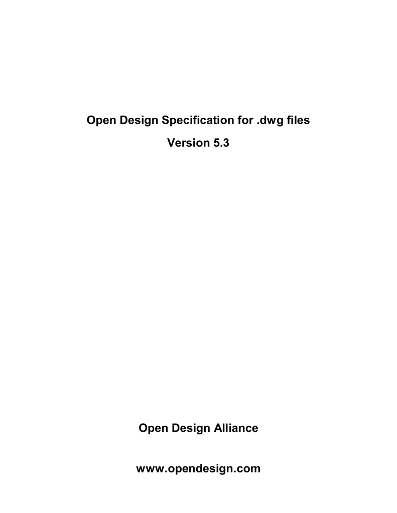 Open Design Specification for  dwg files