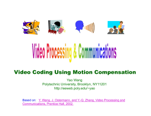 Video Coding Using Motion Compensation (Hybrid coding and