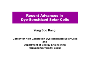 Recent Advances in Dye-Sensitized Solar Cells