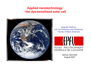 Applied nanotechnology - the dye-sensitised solar cell