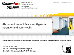 Abuse and Impact Resistant Gypsum