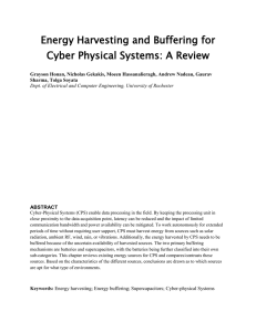 Energy Harvesting and Buffering for Cyber Physical