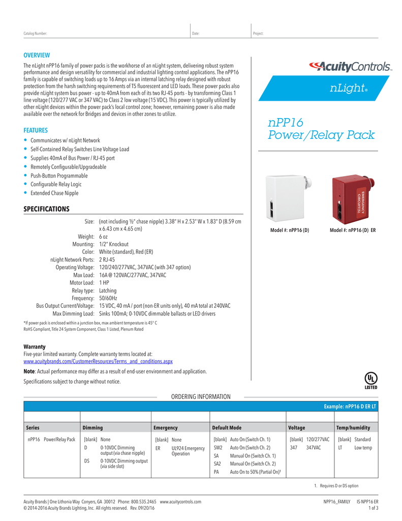 catalog number: date: project: overview the nlight npp16 family of power  packs is the workhorse of an nlight system, delivering robust system  performance