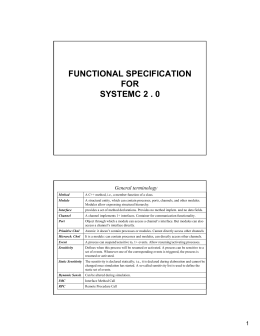 FUNCTIONAL SPECIFICATION FOR SYSTEMC 2 . 0