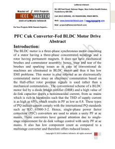 PFC Cuk Converter-Fed BLDC Motor Drive Abstract Introduction: