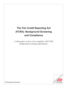 The Fair Credit Reporting Act (FCRA): Background Screening
