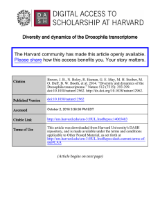 Diversity and dynamics of the Drosophila transcriptome The Harvard