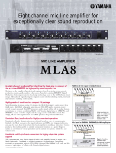 Eight-channel mic line amplifier for exceptionally clear sound