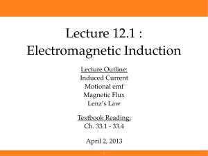 Lecture 12.1 : Electromagnetic Induction