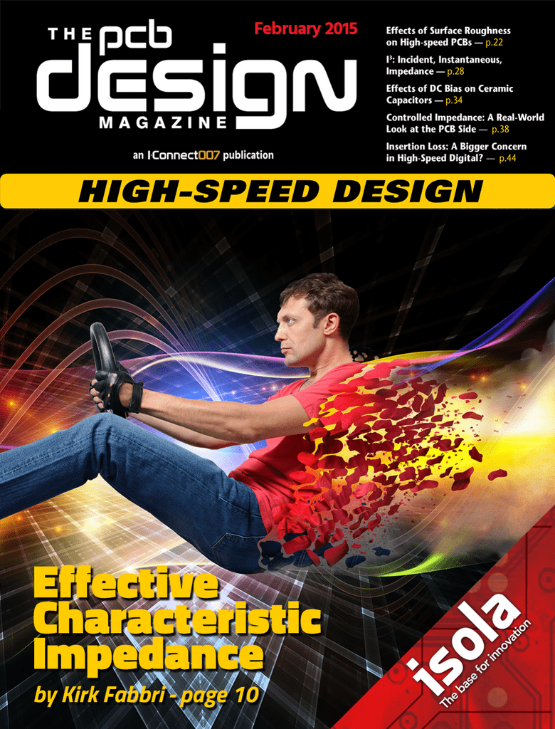 The Pcb Design Magazine February 2015 Laminate Rigid High Tg Low Cte Circuit Board Maker From China