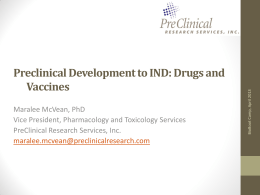Preclinical Development to IND: Drugs and Vaccines