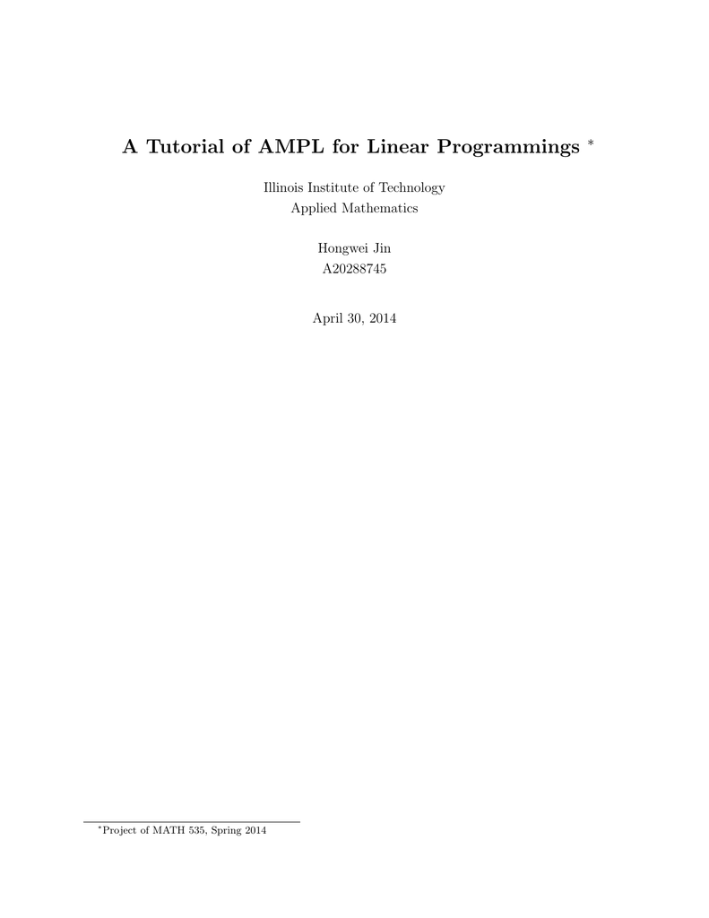 A Tutorial of AMPL for Linear Programmings