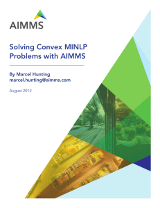 Solving Convex MINLP Problems with AIMMS