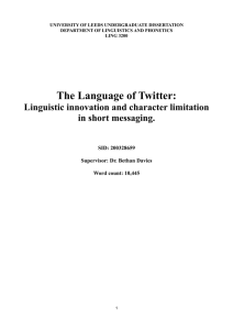 The Language of Twitter: Linguistic Innovation and