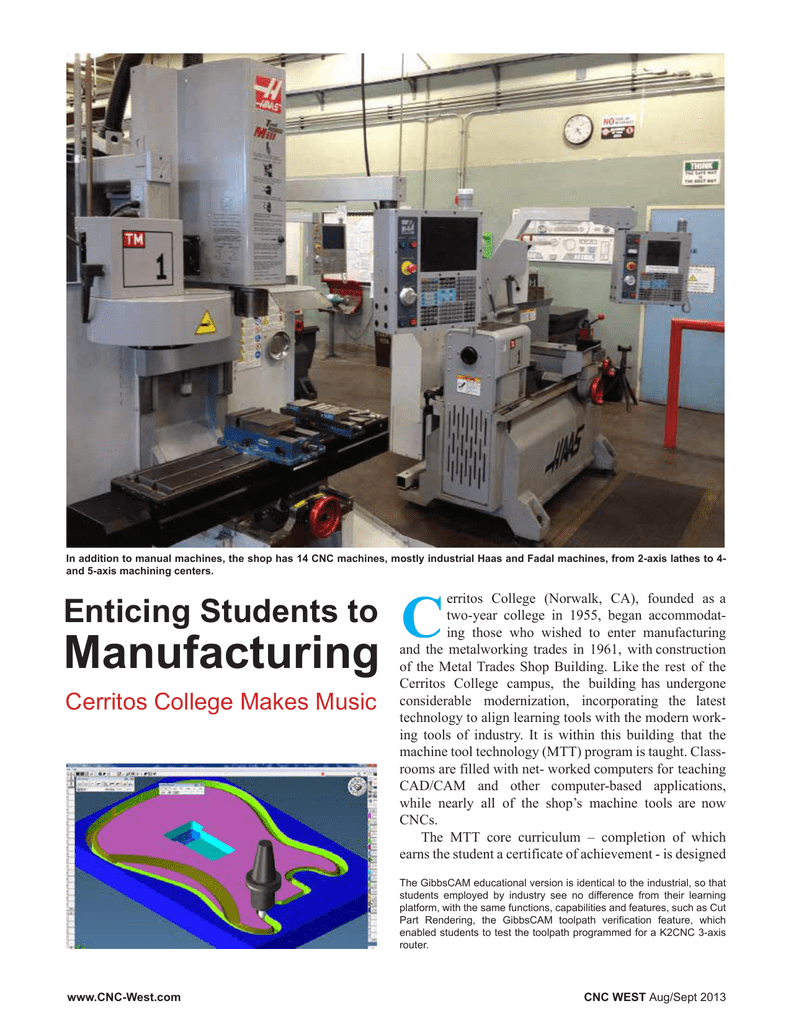 Enticing Students to Manufacturing