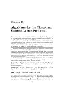 Algorithms for the Closest and Shortest Vector Problems