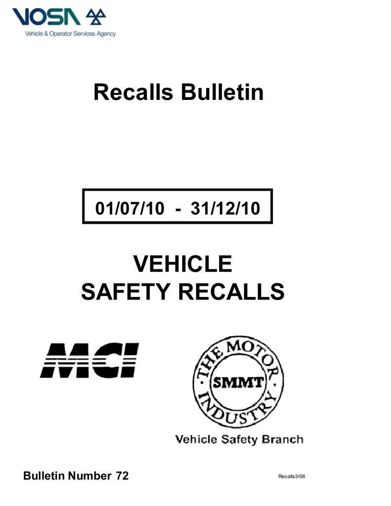Vehicle Recalls Bulletin - 01/07/10 - 31/12/10
