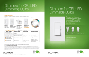 Dimmers for CFL•LED Dimmable Bulbs Dimmers for