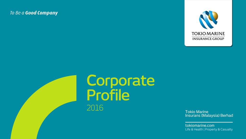 Our Corporate Profile Tokio Marine Singapore