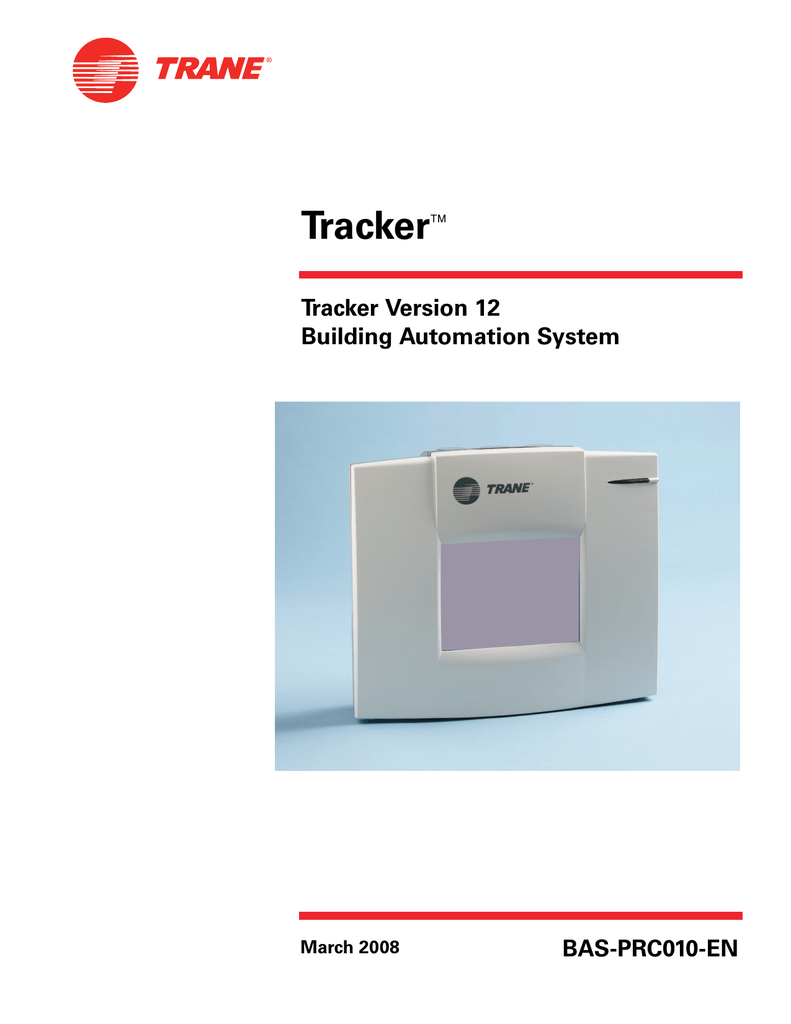 Tracker  Tracker Version 12 Building Automation System