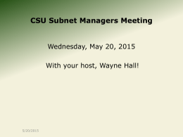 CSU Subnet Managers Meeting