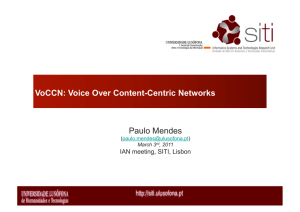 Paulo Mendes VoCCN: Voice Over Content-Centric