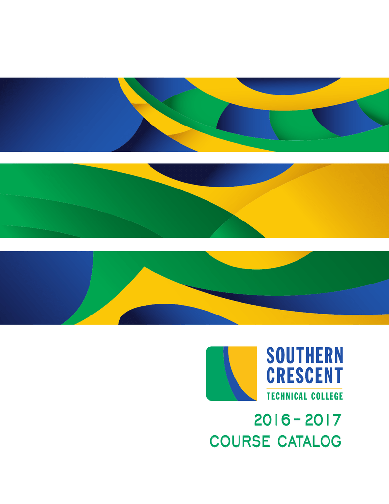 2016-2017 Catalog - Southern Crescent Technical College