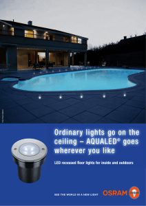 Ordinary lights go on the ceiling – AQUALED® goes wherever you like