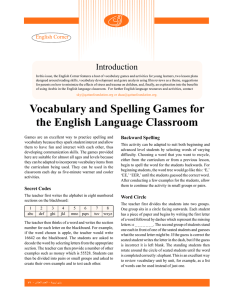Vocabulary and Spelling Games for the English Language Classroom