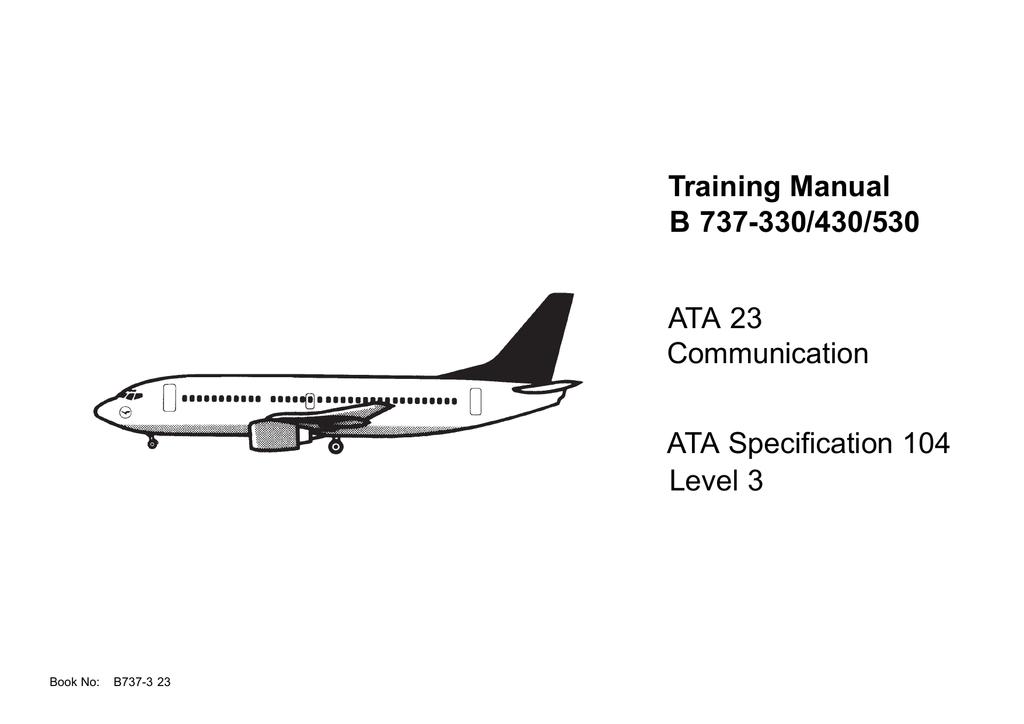 ATA Specification 104 Training Manual B 737