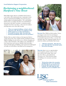 Reclaiming a neighborhood: Hartford`s Vine Street