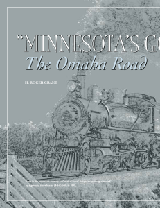 """Minnesota`s good railroad"" : the Omaha Road / H"
