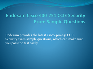 Endexam Cisco 400-251 CCIE Security Exam Sample Questions
